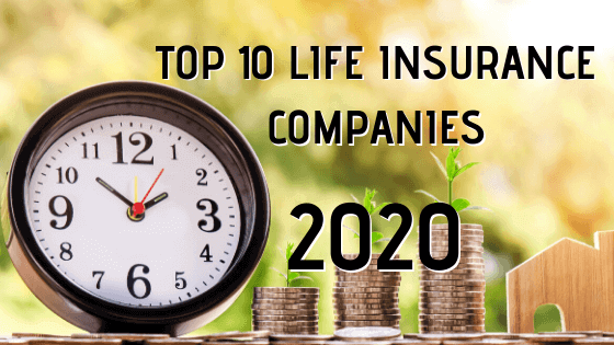 Top 10 Life Insurance Companies in India in 2020