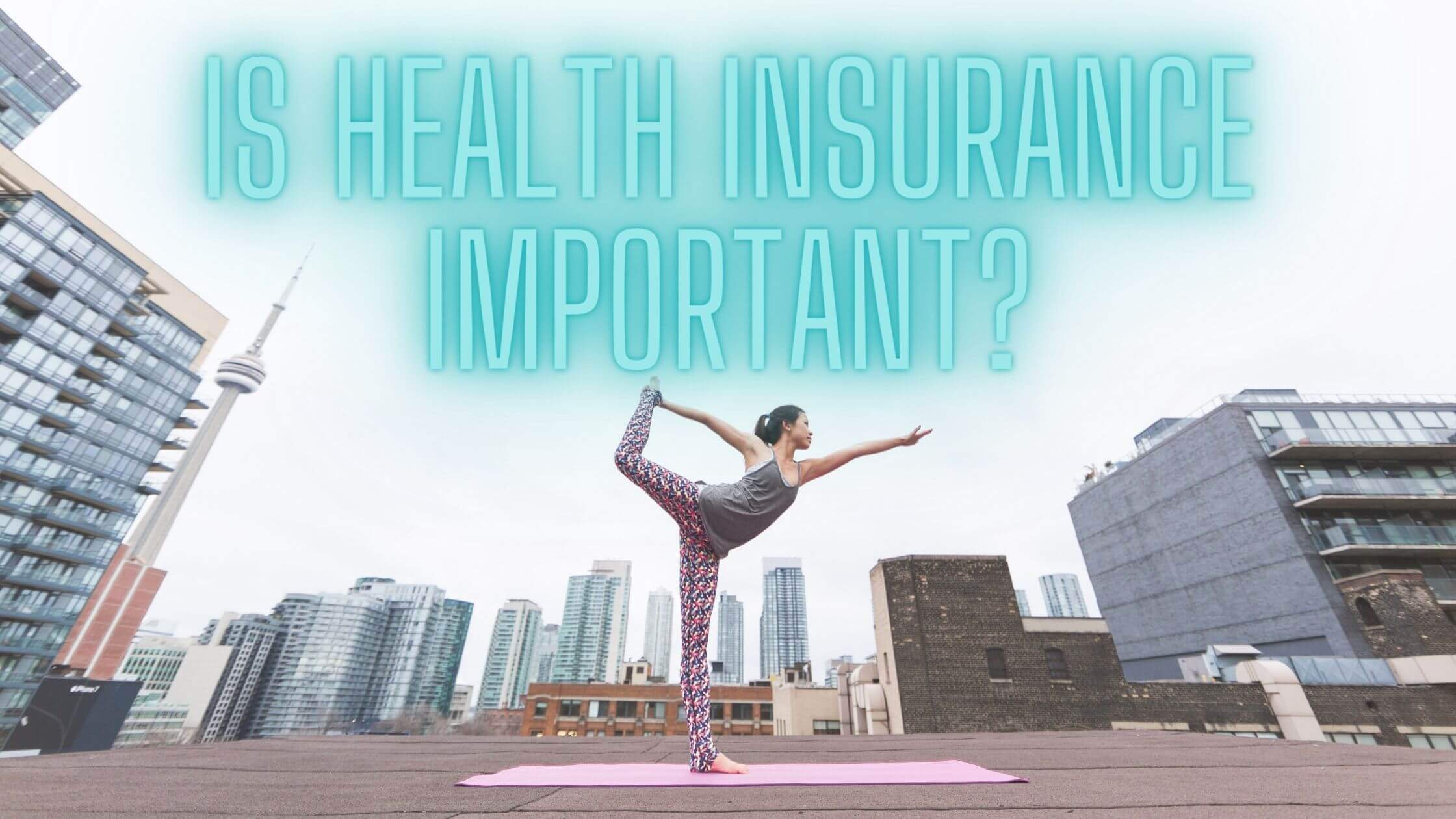 Is Health Insurance Important?