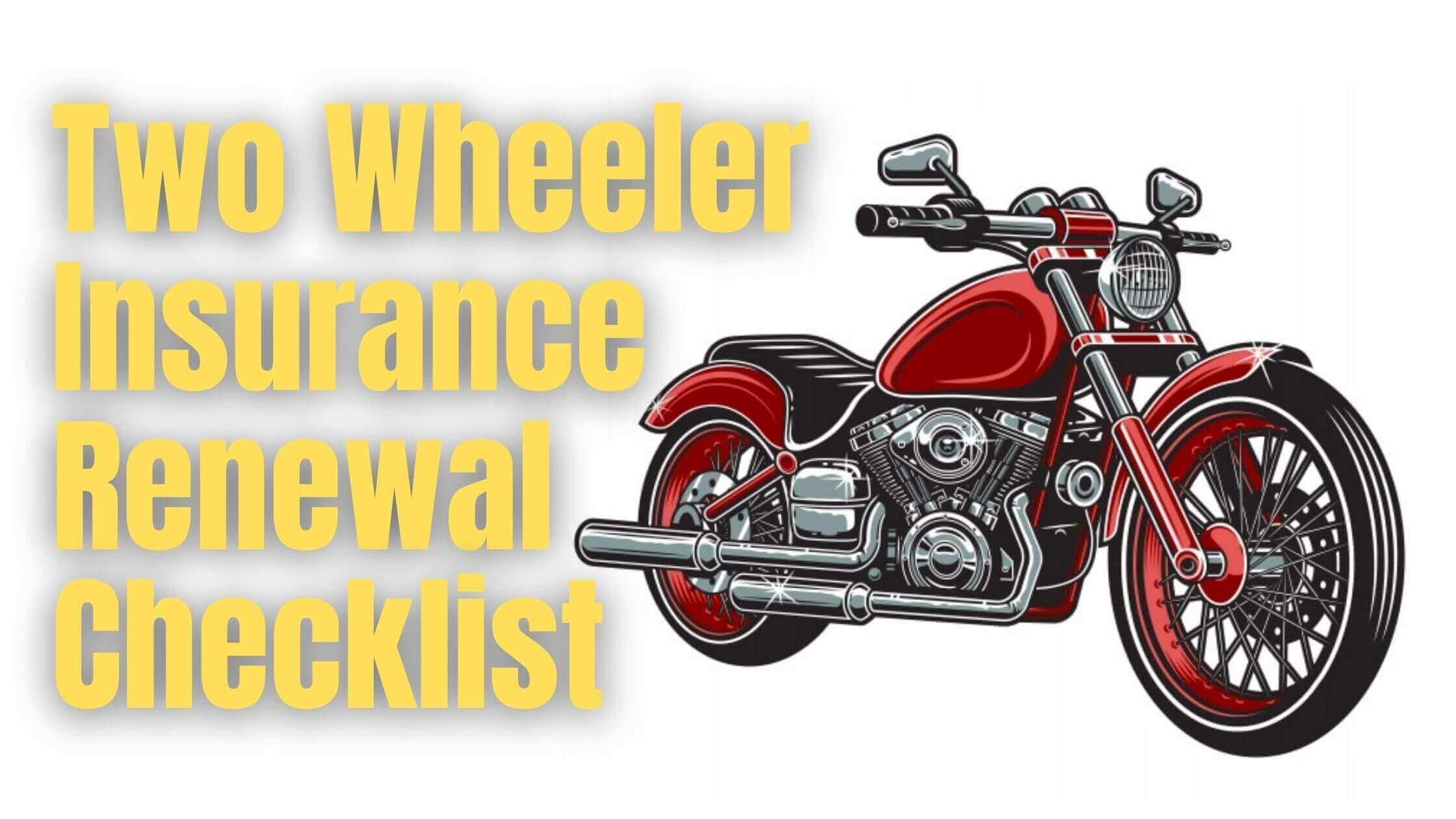 Two Wheeler Insurance Renewal Checklist